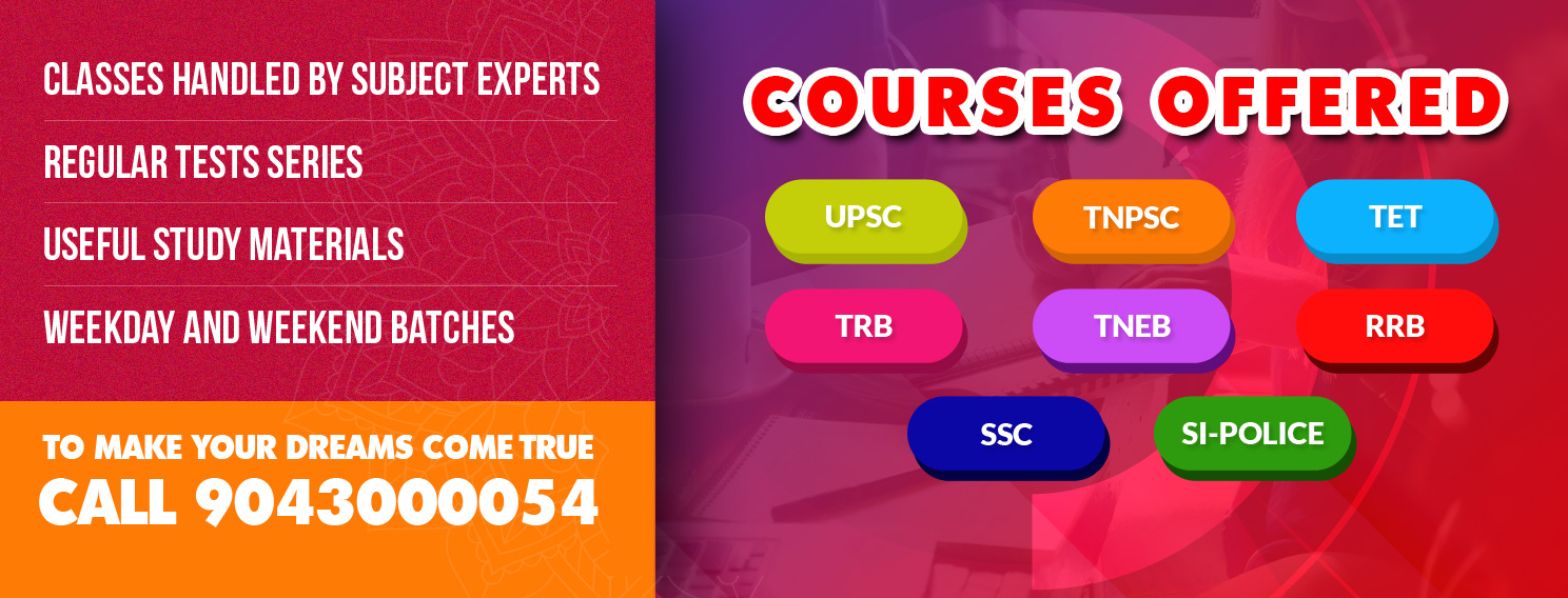 tnpsc coaching center in chennai | tet coaching center - trb coaching center in chennai | TRB coaching center in chennai | UPSC coaching center in chennai | SI Police coaching center in chennai
